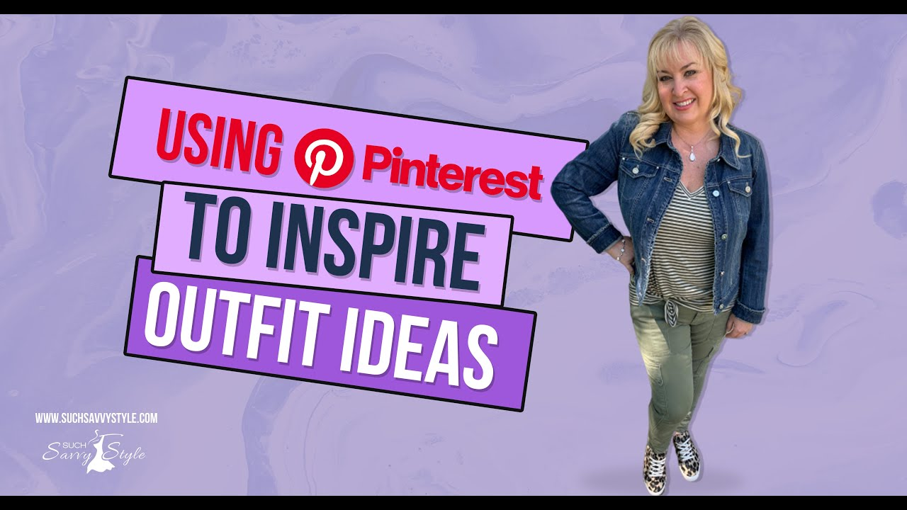 Using Pinterest to inspire outfit ideas.