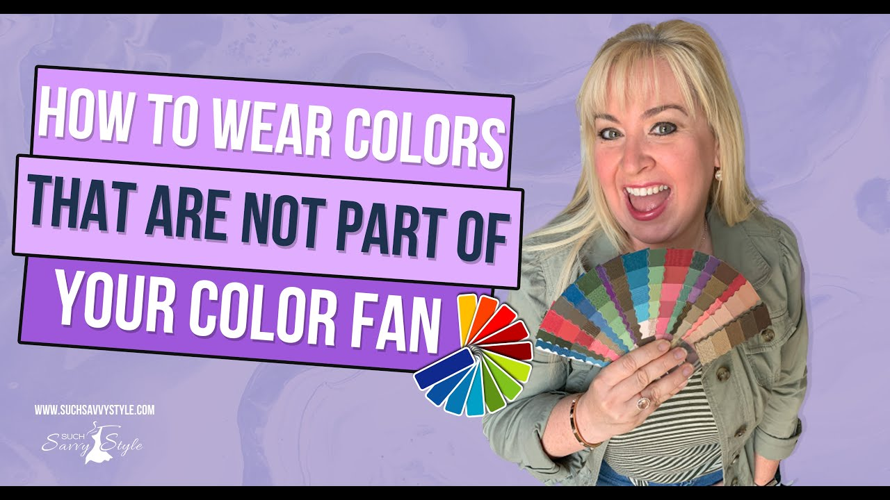 How to wear colors in your closet that are not part of your color fan