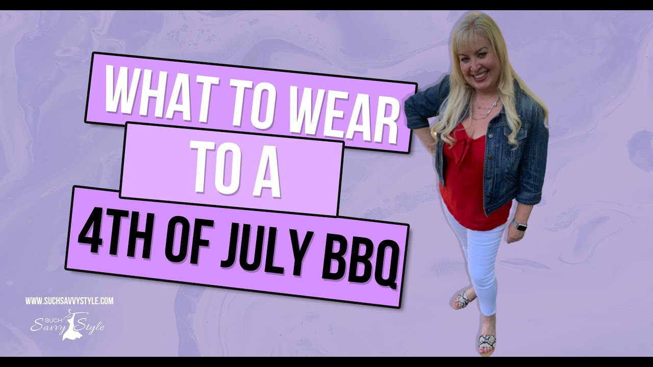 What to wear to a 4th of July BBQ